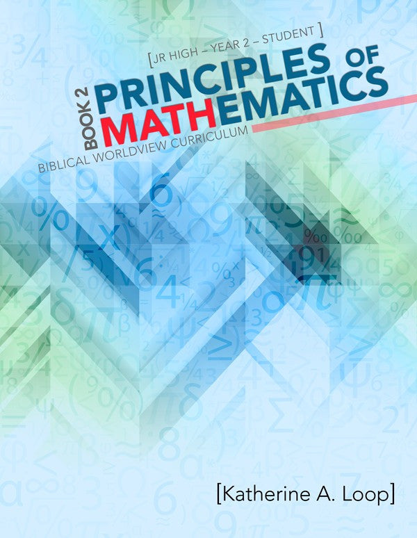 Principles of Mathematics Student Book 2 by Katherine Loop Jr High Grade 7 8 9