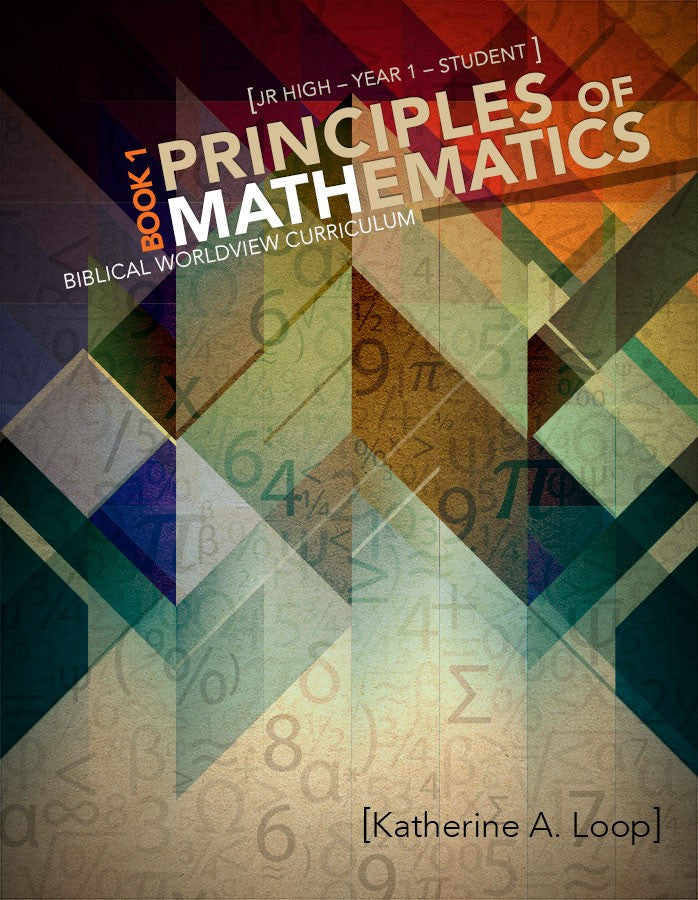Principles of Mathematics Book 1 Student Workbook by Katherine Loop Jr High Grade 6 7 8