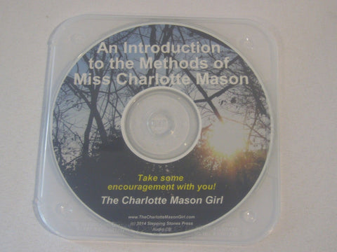 An Introduction to the Methods of Miss Charlotte Mason [Audio CD] by Sue Pruett