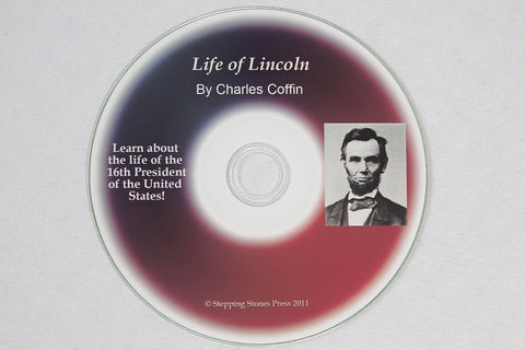 Life of Lincoln by Charles Coffin pdf on CD-ROM Abraham Civil War Correspondent