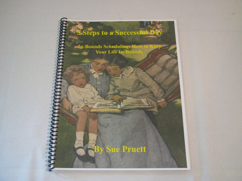 5 Steps to a Successful Day [Spiral-Bound Book] by Sue Pruett - How To Schedule