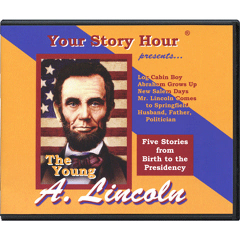 Your Story Hour Young Lincoln CD Album Abraham Lincoln Log Cabin Boy Salem