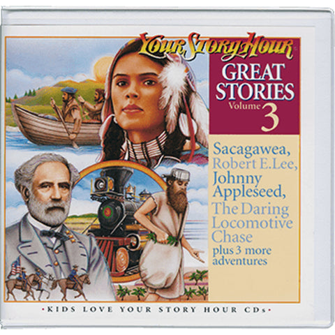 Your Story Hour Great Stories Volume 3 on Audio CD Robert E Lee Appleseed