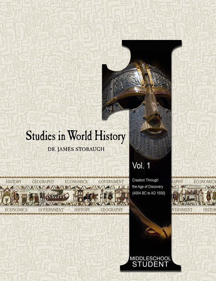 Studies in World History Volume 1 Student Edition by James Stobaugh Jr High Grade 6