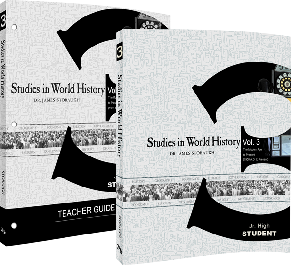 Studies in World History Volume 3 Curriculum by James Stobaugh Jr Sr High Grade 9