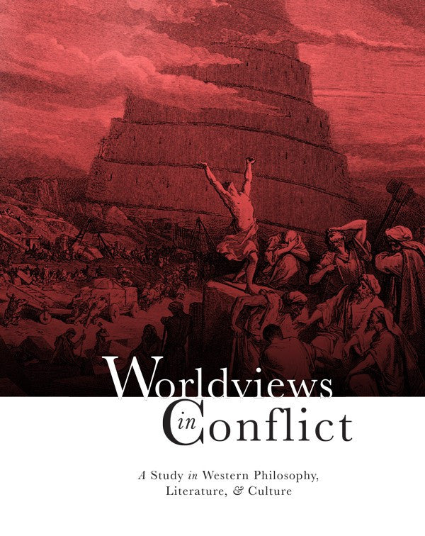 Worldviews in Conflict: A Study in Western Philosophy Literature Culture Swanson