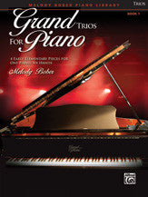 Grand Trios for Piano Bk 1 - Music Creators Online
