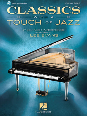 Classics with a Touch of Jazz 27 Beloved Masterpieces for Solo Piano - Music Creators Online
