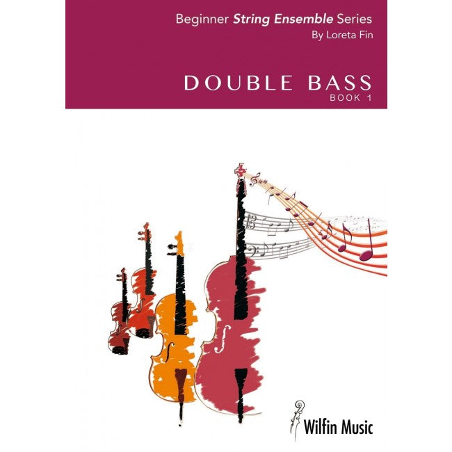Loreta Fin- Double Bass BK 1 Beginner String Ensemble Series - Music Creators Online