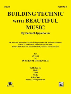 Building Technic With Beautiful Music Bk 3 (Violin) - Music Creators Online