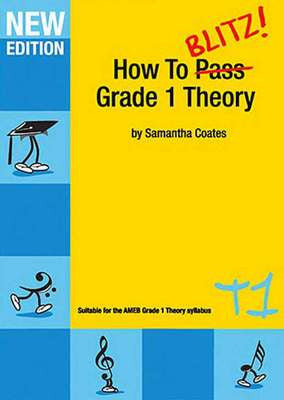 How To Blitz Grade 1 Theory Workbook - Music Creators Online