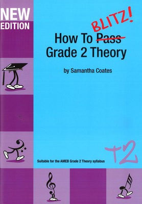 How To Blitz Grade 2 Theory Workbook - Music Creators Online