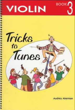 Tricks To Tunes Violin, Book 3 - Music Creators Online