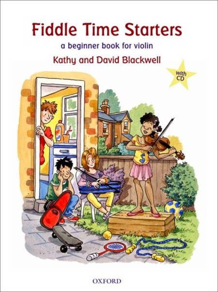 Fiddle Time Starters:  A beginner book for violin w CD, New edition - Music Creators Online