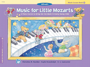 Music for Little Mozarts: Music Lesson Book 4 - Music Creators Online