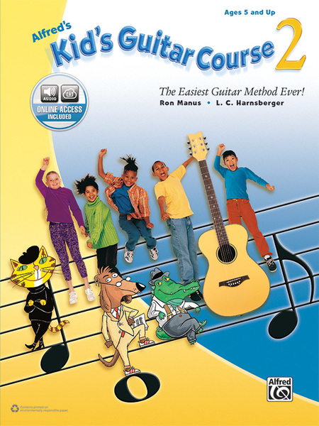 Alfred's Kid's Guitar Course 2 The Easiest Guitar Method Ever! - Music Creators Online