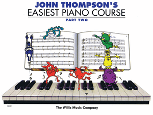 John Thompson's Easiest Piano Course - Part 2 - Music Creators Online