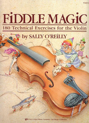Fiddle Magic: 180 Technical Exercises for the Violin - Music Creators Online