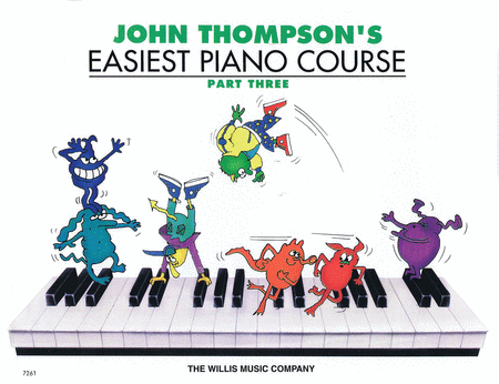 John Thompson's Easiest Piano Course - Part 3 - Music Creators Online