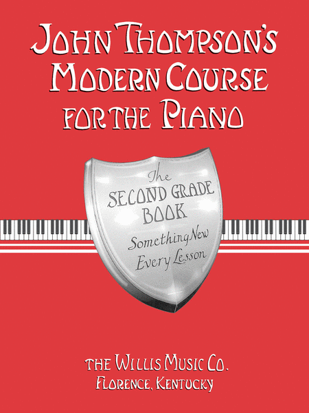 John Thompson's Modern Course for the Piano - Second Grade - Music Creators Online