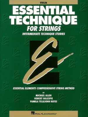 Essential Technique for Strings: Intermediate Technique Studies- Violin - Music Creators Online
