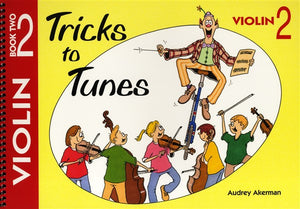 Tricks To Tunes Violin, Book 2 - Music Creators Online
