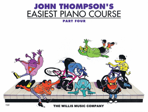 John Thompson's Easiest Piano Course - Part 4 - Music Creators Online