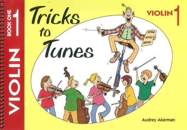 Tricks To Tunes Violin, Book 1 - Music Creators Online