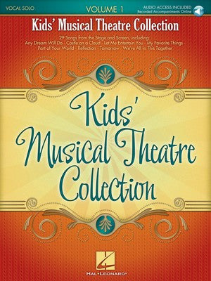 Kids' Musical Theatre Collection - Volume 1 with a CD of Piano Accompaniments - Music Creators Online