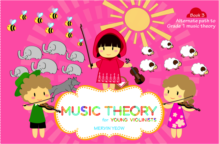 Music Theory for Young Violinists Book 3: Alternate Path to Grade 1 Music Theory - Music Creators Online