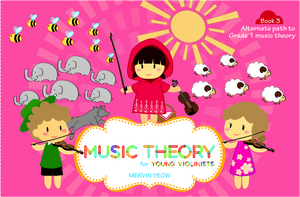 Music Theory for Young Violinists Book 3: Alternate Path to Grade 1 Music Theory