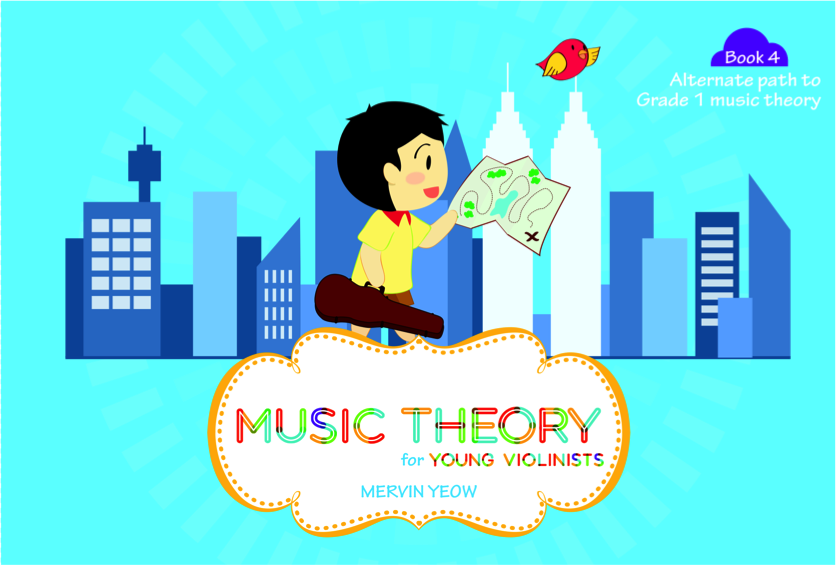 Music Theory for Young Violinists Book 4: Alternate Path to Grade 1 Music Theory - Music Creators Online