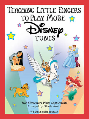 Teaching Little Fingers to Play More Disney Tunes: Mid-Elementary Level - Music Creators Online