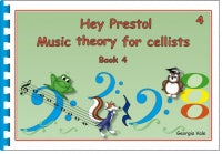 Hey Presto Music Theory for Cellists Book 4 - Music Creators Online