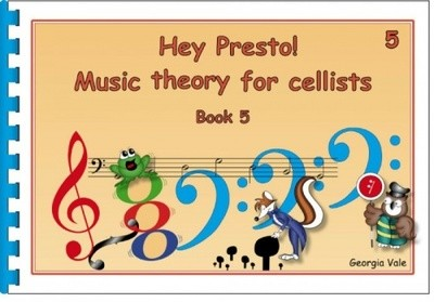 Hey Presto Music Theory for Cellists Book 5 - Music Creators Online