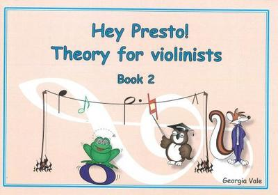 Hey Presto! Music Theory for Violinists Book 2