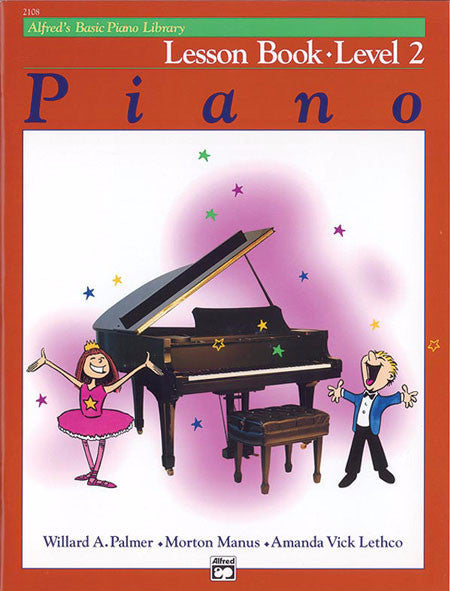 Alfred's Basic Piano Library: Lesson Book 2 - Music Creators Online