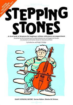 Stepping Stones - A first book of 26 pieces for beginner cellists with piano - Music Creators Online