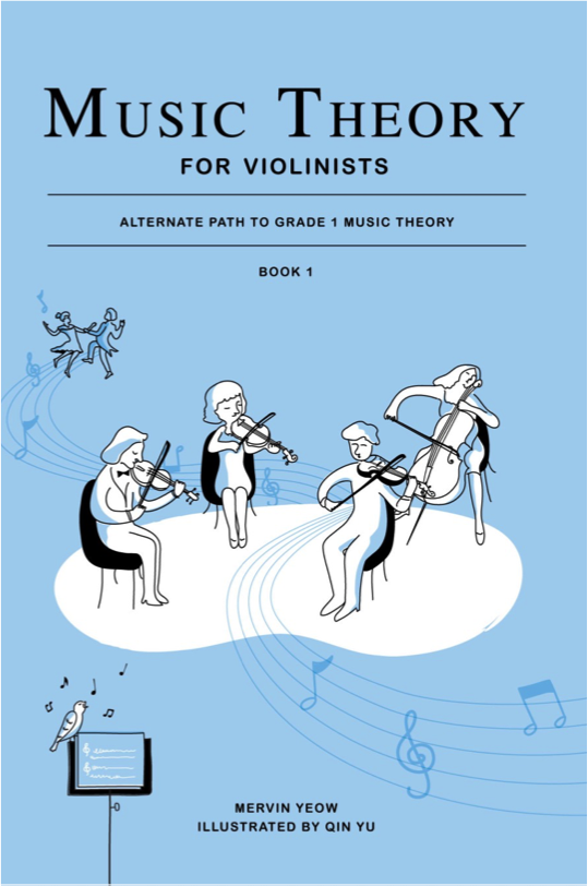 Music Theory for Violinists Book 1: Alternate Path to Grade 1 Music Theory - Music Creators Online