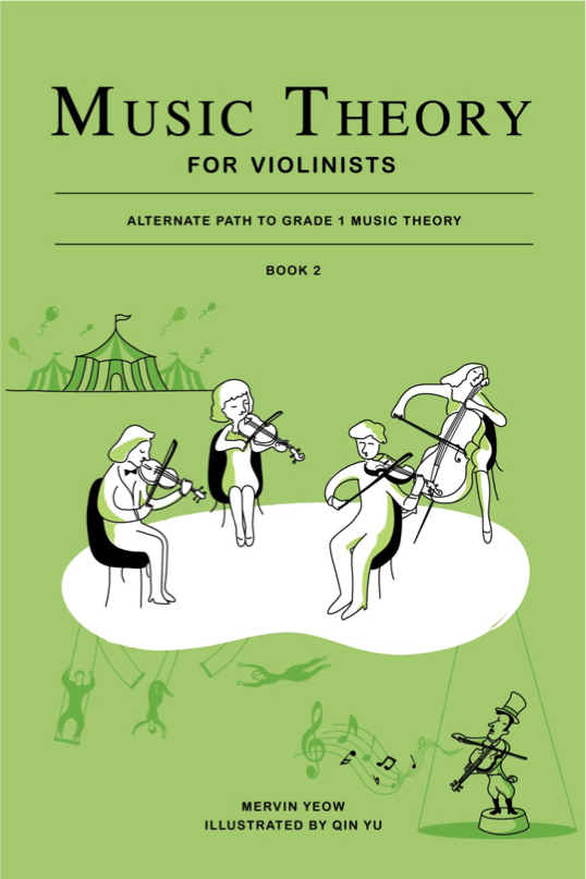 Music Theory for Violinists Book 2: Alternate Path to Grade 1 Music Theory - Music Creators Online