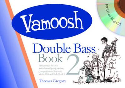 Vamoosh Double Bass Book 2 - Music Creators Online