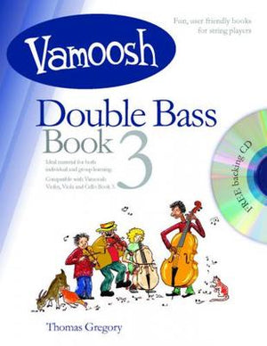 Vamoosh Double Bass Book 3 - Music Creators Online