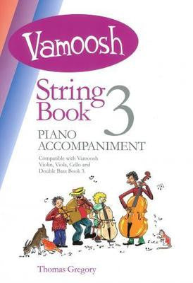 Vamoosh String Book 3 Piano Accompaniments - Music Creators Online