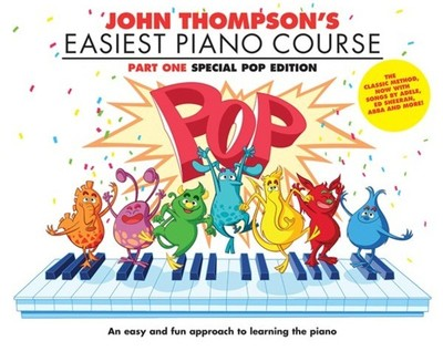 John Thompson's Easiest Piano Course - Part 1 Pop Edition - Music Creators Online