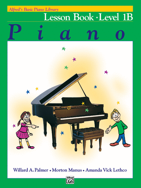 Alfred's Basic Piano Library: Lesson Book 1B - Music Creators Online