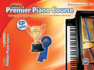 Alfred's Premier Piano Course, Performance 1A w CD - Music Creators Online