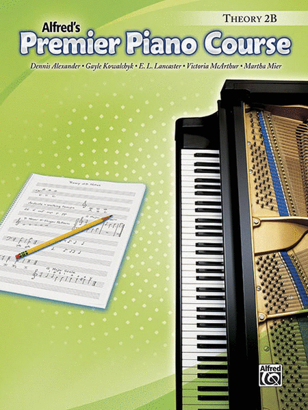 Alfred's Premier Piano Course, Theory 2B