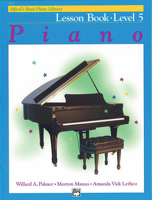 Alfred's Basic Piano Library: Lesson Book 5 - Music Creators Online