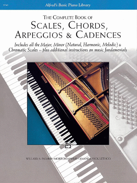 Scales, Chords, Arpeggios & Cadences - Complete Book - Music Creators Online