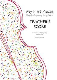 My First Pieces- Teacher's Score - Music Creators Online